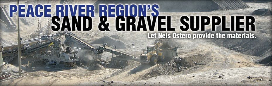 Peace River Region's Sand & Gravel Supplier - Let Nels Ostero provide the materials.
